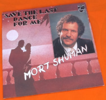 Vinyle 45 Tours Mort Shuman  Save The Last Dance For Me (1976) - Unclassified