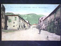CAMPAGNA -AVELLINO -MONTEFORTE -F.P. LOTTO N°399 - Avellino