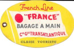 Etiquette Bagage De La Cie Gle Transatlatique - Transportation Tickets