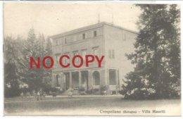 Crespellano, Bologna, 1910, Villa Masetti. - Bologna