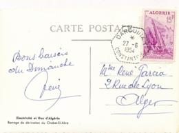 """Algérie 15f Usine Hydroélectrique Obl """" DARGUINAH CONSTANTINE 27/6/54 """" Sur CP Ddu Barrage De Chabet-el-Akra - France"""