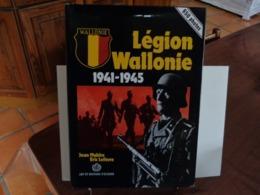 LEON DEGRELLE LA LEGION WALLONIE 1941-1945 Jean Mabire Edit. Art Et Histoire 1988 - Historia