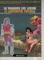Vagabond Des Limbes T 09 Le Labyrinthe Virginal RE BE DARGAUD  04/1991  UNIVERS DE LA GUILDE  Godard Ribera  (BI1) - Vagabond Des Limbes, Le