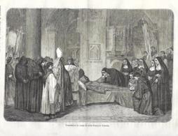 GRAVURE 1876...Translation Du Corps De SAINT FRANCOIS D'ASSISE - Estampes & Gravures