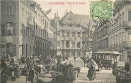 LUXEMBOURG RUE DE LA REINE JOUR DE MARCHE - Luxemburgo - Ciudad