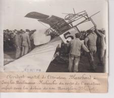 ACCIDENT MORTEL DE L'AVIATEUR BLANCHARD ISSY LES MOULINEAUX BLERIOT  18*13CM Maurice-Louis BRANGER PARÍS (1874-1950) - Aviación