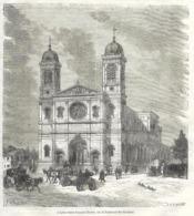 GRAVURE 1877....PARIS..L'Eglise Saint François Xavier, Sur Le Boulevard Des Invalides - Estampes & Gravures