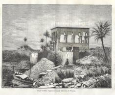 GRAVURE 1877....EGYPTE.. TEMPLE à PHILAE, Vulgairement Appelé Le Tombeau De Pharaon - Estampes & Gravures