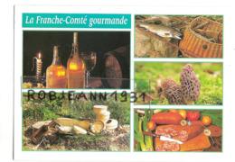 Gastronomie ( La Franche Comte Gourmande - Vins Du Jura - Fromages - Truites - Morilles - Saucisse De Morteau - Küchenrezepte