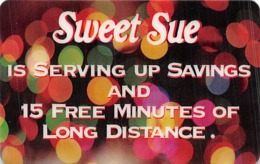 Sweet Sue 15 Free Minutes Of Long Distance - Zonder Classificatie