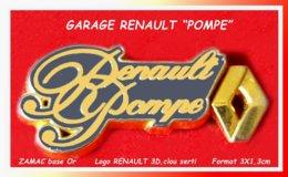 "SUPER PIN'S RENAULT : GARAGE Avec LOGO En ZAMAC 3 D Du GARAGE RENAULT"" POMPE"" Format 3X1,3cm - Renault"