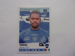 PANINI Foot 2013-14 N°40 Sporting Club De Bastia Romaric - Edition Française
