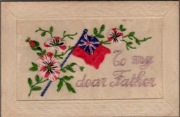 """CPA , Embroidered Silk """"To My Dear Father"""", BRITISH FLAG And Flowers - Embroidered"""