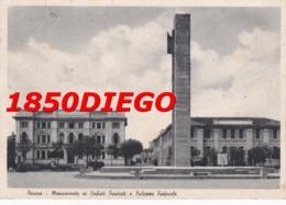 PESARO - MONUMENTO AI CADUTI FASCISTI E PALAZZO FEDERALE F/GRANDE VIAGGIATA 1940 - Pesaro