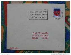 Flamme Lille Gala école Supérieure Commerce 1967 - Dpt 59 Nord - Flamme Sur Lettre Postmark On Cover - Marcophilie (Lettres)