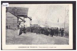 TROISTORRENTS - 3 MARS 1913 - LENDEMAIN DE TRIOMPHE - B ( LEGER PLI EN BAS ) - VS Valais