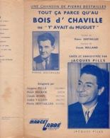 40 60 PIERRE DESTAILLES ANDRÉ VALLON PILLS PARTITION MUGUET TOUT ÇA PARCE QU'AU BOIS D'CHAVILLE 92370 ALTERNATIVE ! - Musique & Instruments
