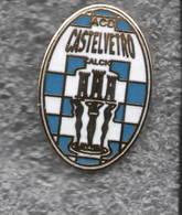 ACD Castelverto Picentino Piacenza Calcio Distintivi FootBall Soccer Pin Spilla Italy - Calcio
