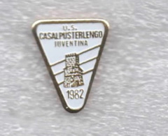 2/3 U.S. Casalpusterlengo Juventina Calcio Distintivi FootBall Soccer Spilla Pins  Italy Lombardia Lodi - Calcio