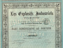 """Titre Ancien - Les Explosifs Industriels """"Fulminente"""" - Titre De 1892 - Industrie"""