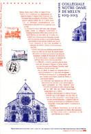 """"""" COLLEGIALE NOTRE-DAME DE MELUN """" Sur Document Officiel De 2013  N° YT 4743 . (Prix à La Poste = 5 €) Parfait état DPO - Documenti Della Posta"""