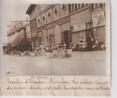 TROUBLES D'ESPAGNE BARCELONE SOLDATS SPAIN ESPAÑA GUERRA  18*13CM Maurice-Louis BRANGER PARÍS (1874-1950) - Guerra, Militares