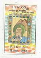 Cp, Bourses& Salons De Collections, 1 Er Salon De La Carte Postale Moderne, FIGEAC ,1986 ,illustrateur M. Ledogar, - Bourses & Salons De Collections