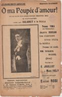 (TRE) O Ma Poupee D' Amour , DALBRET , Paroles E JOULLOT , Musique EUGENE ROSI - Partitions Musicales Anciennes