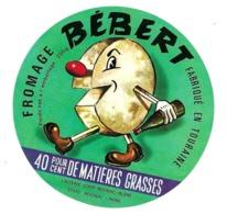 ETIQUETTE De FROMAGE..FROMAGE Fabriqué En TOURAINE..BEBERT..Laiterie Coopérative De REIGNAC-BLERE (37) - Cheese