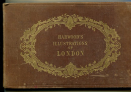 Harwood's Illustrations Of London Circa 1860 - 1850-1899