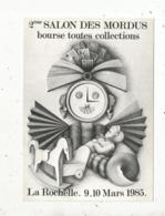 Cp, Bourses& Salons De Collections, 2 E Salon Des MORDUS ,bourse Toutes Collections,1985 ,LA ROCHELLE,n° 50 - Bourses & Salons De Collections