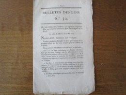 27 MAI 1815 BULLETIN DES LOIS N° 32 DECRET IMPERIAL QUI REGULARISE L'EMPLOI DES DONS PATRIOTIQUES ET VOLONTAIRES OFFERTS - Décrets & Lois