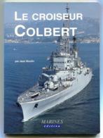 Jean MOULIN Le Croiseur Colbert 1998 - History