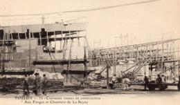 83 LA SEYNE SUR MER FORGES ET CHANTIERS CUIRASSES RUSSES EN CONSTRUCTION CLICHE UNIQUE CARTE PRECURSEUR - La Seyne-sur-Mer