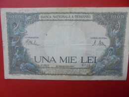 ROUMANIE 1000 LEI 1941 CIRCULER (B.7) - Roumanie