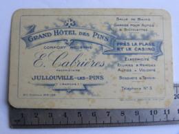 (50) Manche - Carte Commerciale JULLOUVILLE Les PINS - Grand Hôtel Des Pins, E. Cabrières - Autres Communes