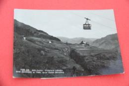 Bolzano  San Genesio Verso Castel Sarentino La Funivia 1960 - Otras Ciudades