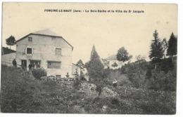 FONCINE-le-HAUT  La Scie-Sèche Et La Villa Du Dr Jacquin, Envoi 1917 - Frankrijk