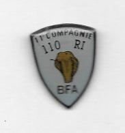 Pin's  Militaire, 11 è COMPAGNIE  110  RI  BFA - Militaria