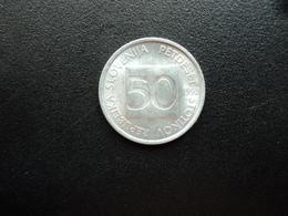 SLOVÉNIE : 50 STOTINOV   1992    KM 3     SUP - Slovenia