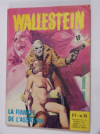 SERIE WALLESTEIN N° 13  édition :  ELVIFRANCE -  BD ADULTES - Non Classificati