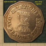 M_p> Gettone VALORE L. 49.900 - SELEZIONE DAL READER'S DIGEST - Monétaires/De Nécessité