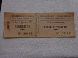 1 Billet D'entree -medailles Militaires Section De Chateauneuf Bal Du 24 Decembre 1950 BOURRICHE - Tickets D'entrée