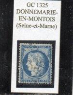 Seine-et-Marne - N° 60C Obl GC 1325 Donnemarie-en-Montois - 1871-1875 Cérès