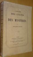 L'origine Des Cultes Et Des Mystères Par Adolphe Saïsset Paris 1870 - 1801-1900