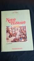 NOTRE HISTOIRE J.grasser CYCLE MOYEN Classiques Hachette - 6-12 Jaar