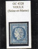 Seine-et-Marne - N° 60A Obl GC 4328 Voulx - 1871-1875 Cérès
