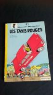 LES TAXIS ROUGES Benoit Brisefer N° 1   RARE - Benoît Brisefer