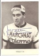 CYCLISME - VELLY Jo - Autographe. - Cyclisme