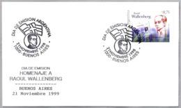 Homenaje A RAOUL WALLENBERG. SPD/FDC Buenos Aires 1999 - Judaísmo